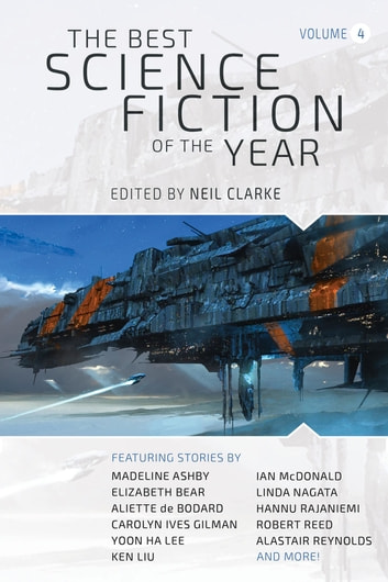 The Best Science Fiction of the Year - Volume 4 ebook by