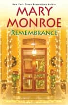 Remembrance ebook by Mary Monroe