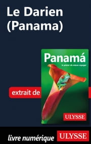 Le Darien (Panama) ebook by Marc Rigole