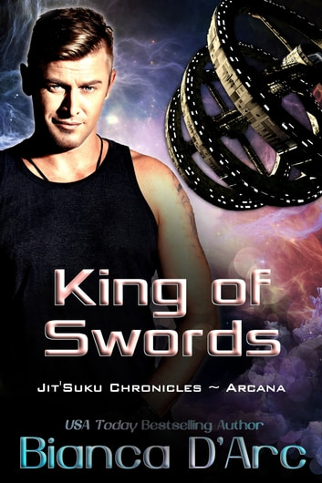 King of Swords - Jit'Suku Chronicles ebook by Bianca D'Arc