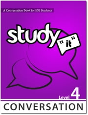 Study It Conversation 4 eBook ebook by James Rice,Jamie Matechuk