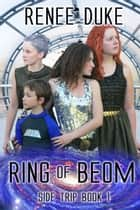 Ring of Boem ebook by Renee Duke