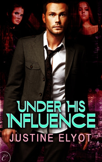 Under His Influence ebook by Justine Elyot