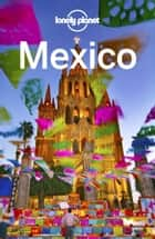Lonely Planet Mexico ebook by Lonely Planet, Brendan Sainsbury, Kate Armstrong,...