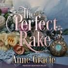 The Perfect Rake audiobook by Anne Gracie