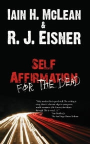 Self Affirmation For The Dead ebook by Robert Eisner & Iain H. McLean
