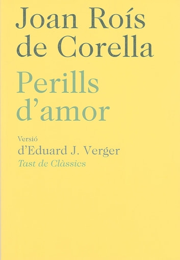 Perills d'amor ebook by Joan Roís de Corella