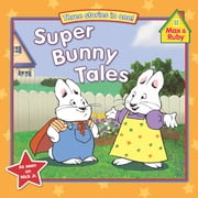 Super Bunny Tales ebook by Grosset & Dunlap,Alicyn Packard