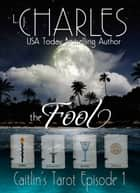 The Fool ebook by L. j. Charles