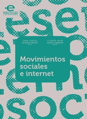 Movimientos sociales e internet ebook by Kobo.Web.Store.Products.Fields.ContributorFieldViewModel