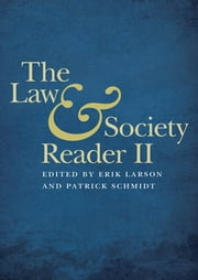 The Law and Society Reader II ebook by Erik Larson,Patrick Schmidt