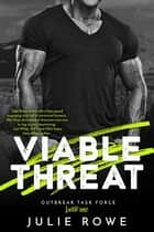 Viable Threat ebook by Julie Rowe