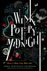 Wink Poppy Midnight ebook by April Genevieve Tucholke