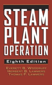 Steam Plant Operation ebook by Woodruff, Everett