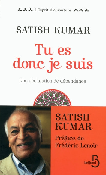 Tu es donc je suis ebook by Satish KUMAR