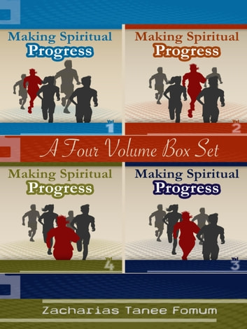 Making Spiritual Progress (The Complete Box Set of Four Volumes) ebook by Zacharias Tanee Fomum
