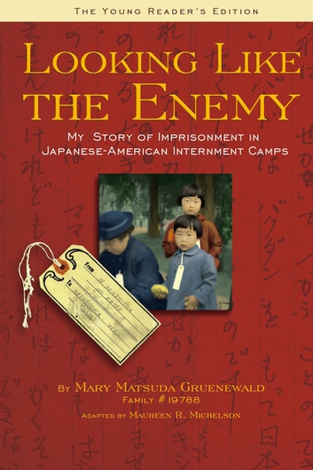 Looking Like the Enemy (The Young Reader's Edition) ebook by Mary  Matusda Gruenewald,Maureen R. Michelson
