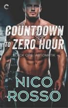 Countdown to Zero Hour 電子書 by Nico Rosso