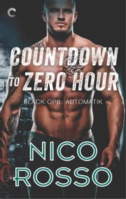 Countdown to Zero Hour ebook by Nico Rosso