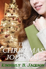 The Christmas Journal ebook by Kimberly B Jackson