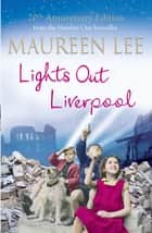 Lights Out Liverpool ebook by Maureen Lee