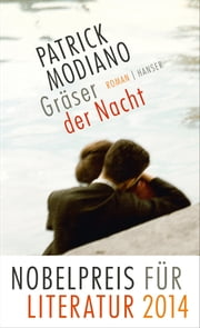 Gräser der Nacht - Roman ebook by Patrick Modiano