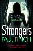 Strangers ebook by Paul Finch
