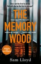 The Memory Wood - the chilling, bestselling Richard & Judy book club pick – this year's must-read thriller ebook by Sam Lloyd