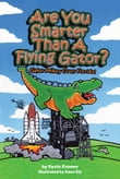 Are You Smarter Than A Flying Gator?: Gator Mikey Over Florida
