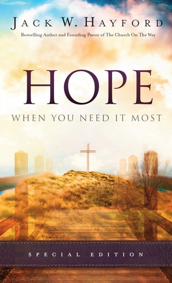 Hope When You Need It Most ebook by Jack Hayford