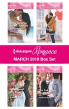 Harlequin Romance March 2018 Box Set - Baby Surprise for the Spanish Billionaire\Beauty and Her Boss\A Baby in His In-Tray\Her Las Vegas Wedding ebook by Jessica Gilmore, Jennifer Faye, Michelle Douglas,...