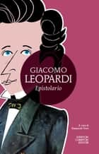 Epistolario ebook by Giacomo Leopardi