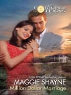 Million Dollar Marriage (Mills & Boon M&B) ebook by Maggie Shayne