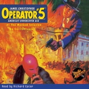 Operator #5: The Masked Invasion audiobook by Curtis Steele