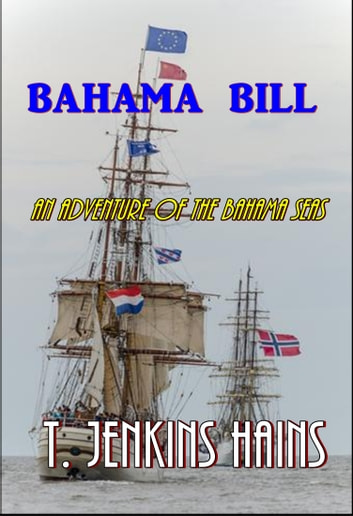 Bahama Bill ebook by T. Jenkins Hains