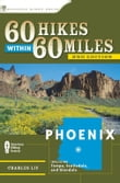 60 Hikes Within 60 Miles: Phoenix