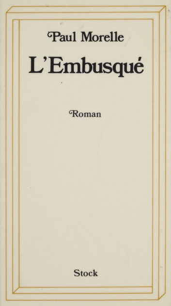 L'Embusqué ebook by Paul Morelle