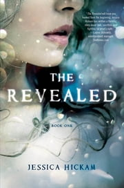 Revealed - A Novel ebook by Jessica Hickam,Monica Gurevich