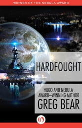 Hardfought ebook by Greg Bear