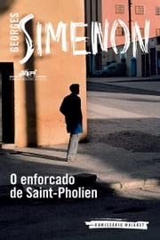 O enforcado de Saint-Pholien ebook by Georges Simenon, André Telles