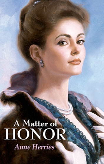 A Matter Of Honor ebook by Anne Herries