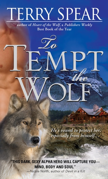 To Tempt the Wolf ebook by Terry Spear