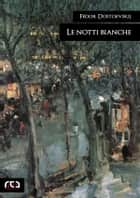 Le notti bianche ebook by Fedor Dostoevskij