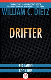Drifter ebook by William C. Dietz