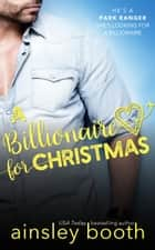 A Billionaire for Christmas ebook by Ainsley Booth