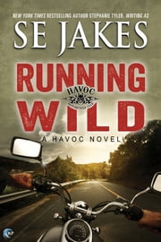 Running Wild ebook by SE Jakes,Stephanie Tyler