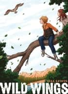 Wild Wings ebook by Gill Lewis, Yuta Onoda