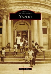 Yazoo ebook by John E. Ellzey