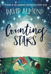 Counting Stars ebook by David Almond