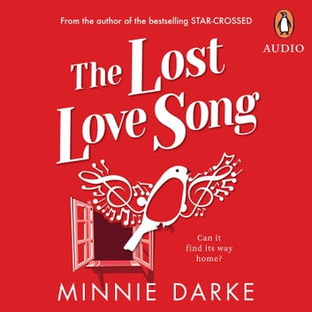 The Lost Love Song audiobook by Minnie Darke